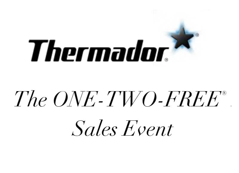 One, Two, Free Thermador Sales Event